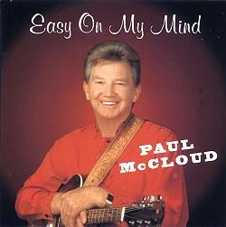 Easy on My Mind - Paul McCloud